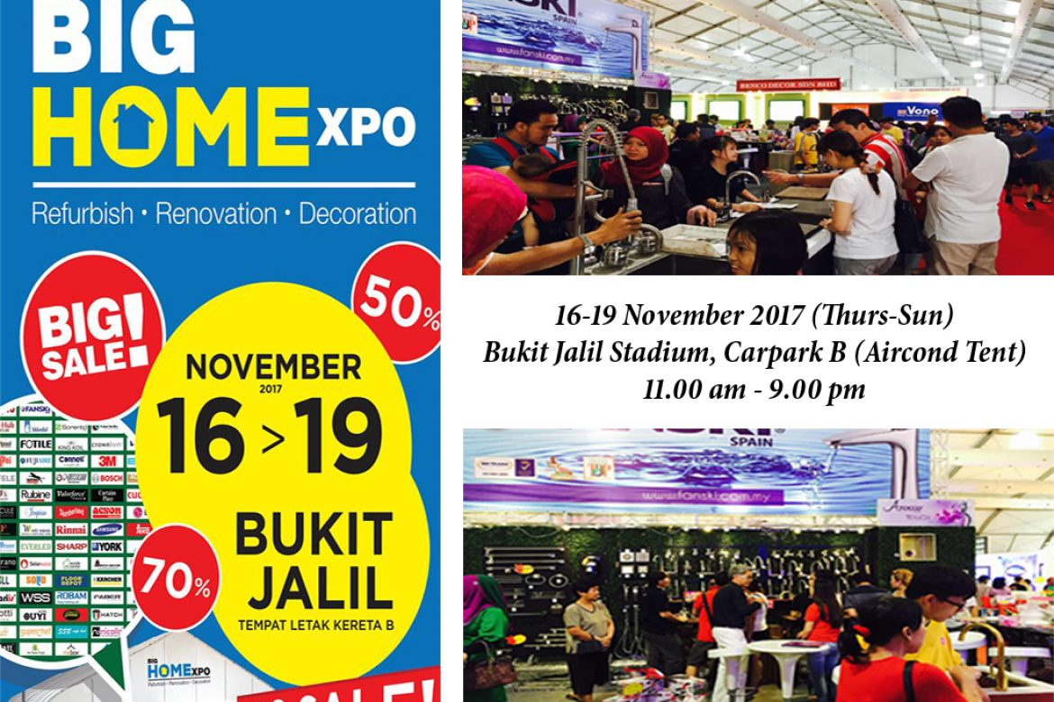 BIG HOMExpo at Stadium Bukit Jalil (16-19 NOV 2017)